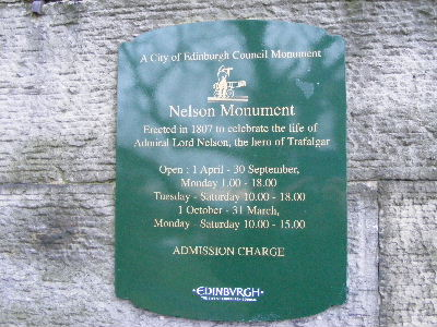 Plaque showing opening hours of the Nelson Monument